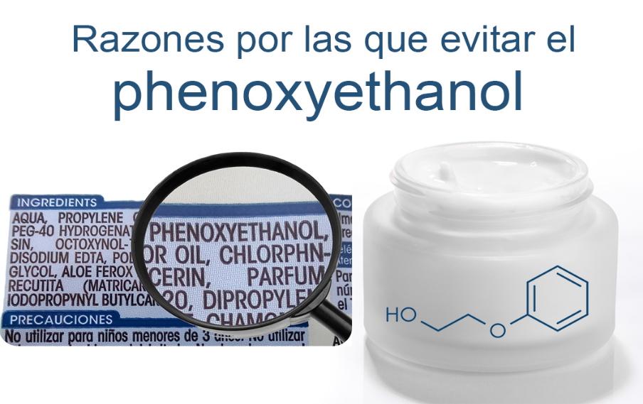 Fenoxietanol (phenoxyethanol) conservante cosmetico no seguro